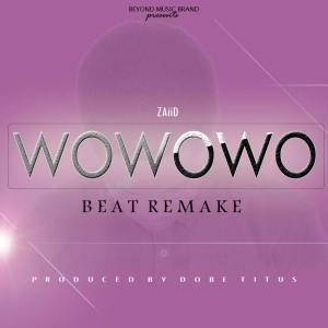 INSTRUMENTAL ZAIID_WOWOWO (BEAT REMAKE PRODUCED BY DOBE TITUS) mp3