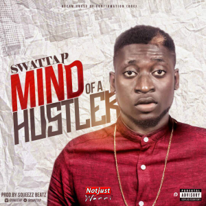 Music: Swatta P - Mind of a Hustler @swattap